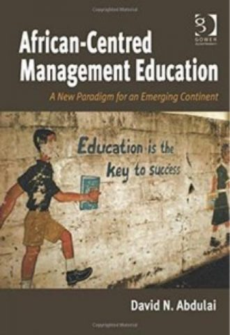 African Centred Management Education A New Paradigm for an EmergingContinent