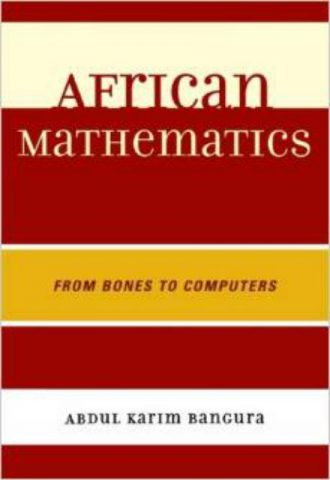 African Mathematics From Bones to Computers