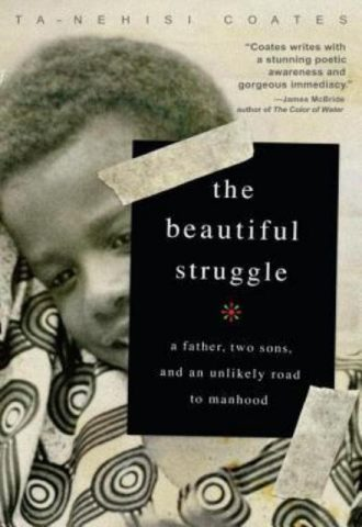Beautiful Struggle  Ta Nehisi Coates