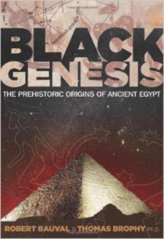 Black Genesis The Prehistoric Origins of Ancient Egypt