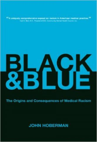 Black and The Origins and Consequences of Medical Racism