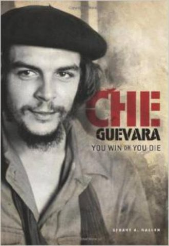 Che Guevara You Win or You Die