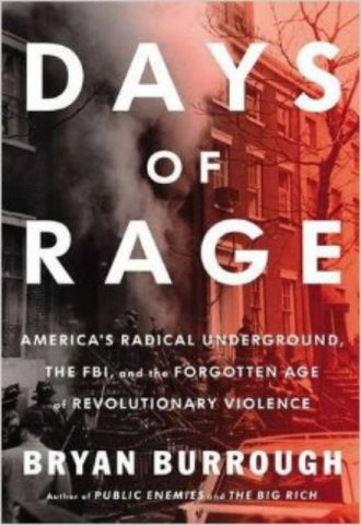 Days-of-Rage-Americas-Radical-Underground-the-FBI-and-the-Forgotten-Age-of-Revolutionary-Violence-1.jpg