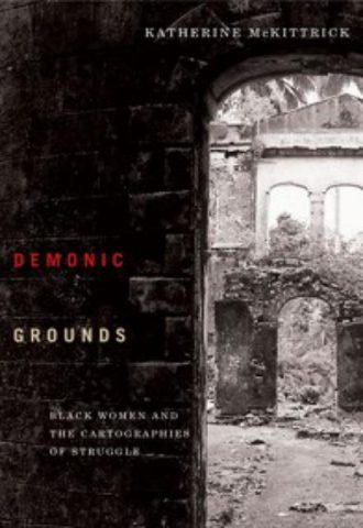 Demonic-Grounds-Black-Women-And-The-Cartographies-Of-Struggle-1.jpg
