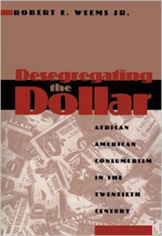 Desegregating-the-Dollar-African-American-Consumerism-in-the-Twentieth-Century-1.jpg