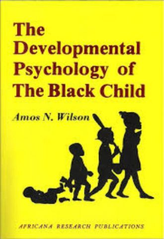 Developmental-Psychology-of-the-Black-Child-Amos-Wilson-@AfrikanLibrary-1.jpg