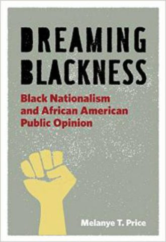 Dreaming-Blackness-Black-Nationalism-and-African-American-Public-Opinion-1.jpg