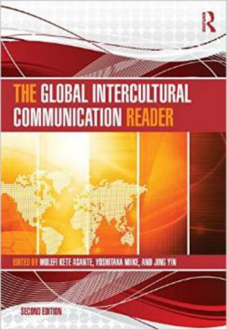 The Global Intercultural Communication Reader  Molefi Kete Asante Yoshitaka Miike Jing Yin