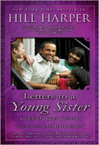 Letters to a Young Sister DeFINE Your Destiny