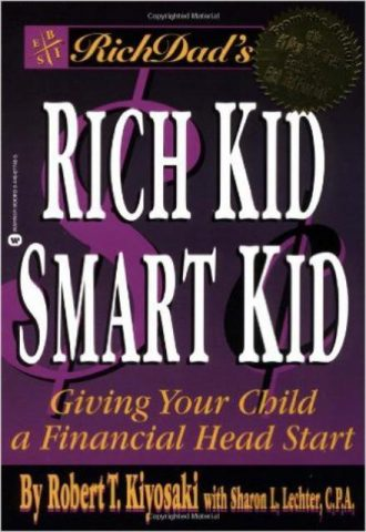 Rich Dad's Rich Kid, Smart Kid Giving Your Children a Financial Head Start