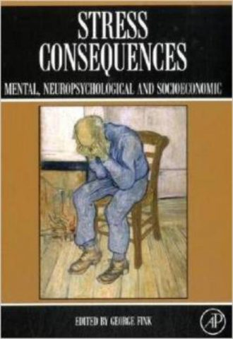Stress Consequences Mental, Neuropsychological and Socioeconomic