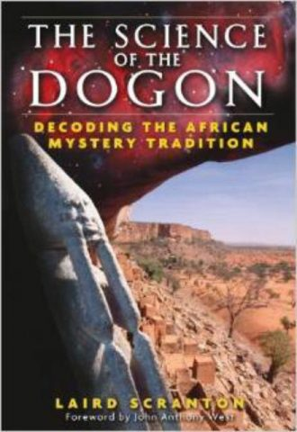 The Science of the Dogon Decoding the African Mystery Tradition