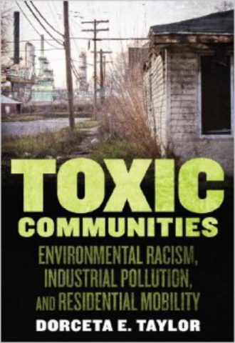 Toxic Communities - Environmental Racism, Industrial Pollution, and Residential Mobility