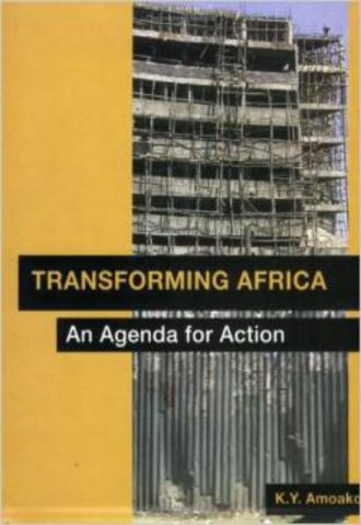 Transforming Africa, an Agenda for Action