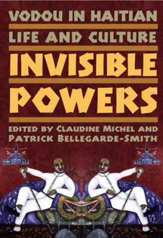 Vodou in Haitian Life and Culture - Invisible Powers