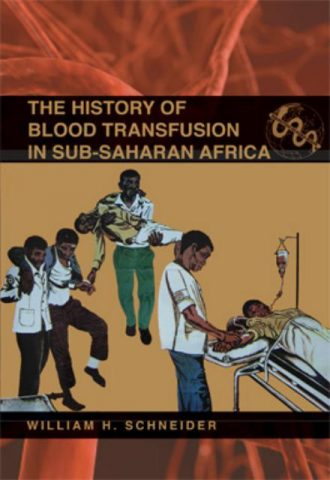 The History of Blood Transfusion in SubSaharan Africa