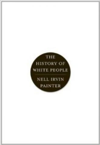 The History of White People Nell Irvin