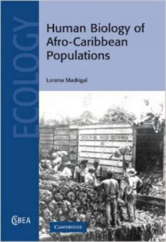 Human Biology of AfroCaribbean Populations
