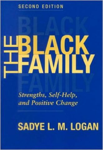 The Black Family Strengths, Self-Help, and Positive Change