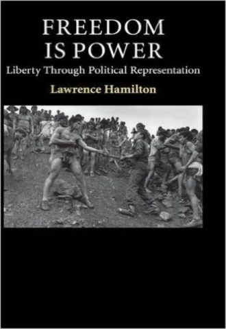 Freedom Is Power Liberty through Political Representation (Contemporary Political Theory)