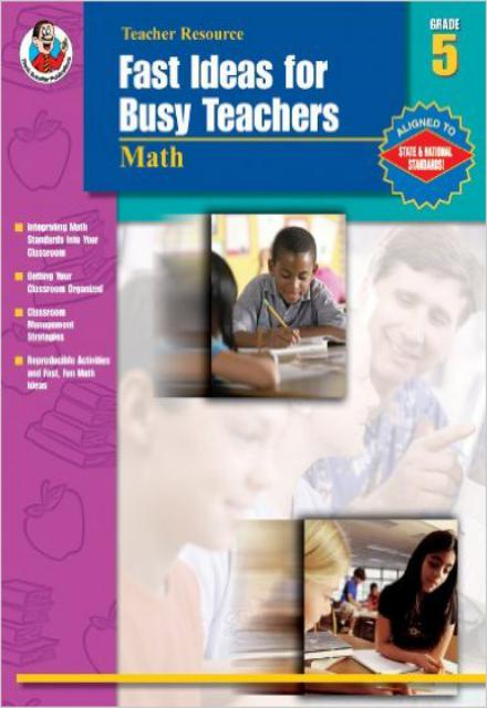 Fast Ideas for Busy Teachers- Math, Grade 5