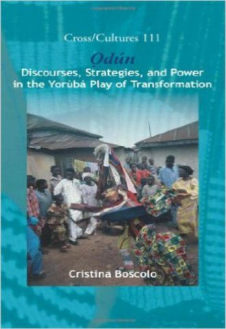 Odun Discourses, Strategies and Power in the Yoruba Play ofTransformation