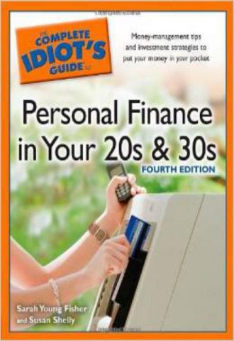 The Complete Idiot's Guide to Personal Finance inYour 20s &30s, 4th Edition