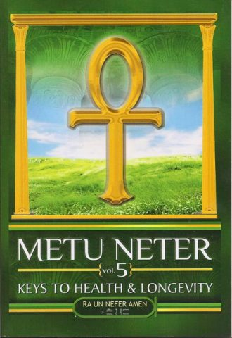 metu-neter-vol-5-keys-to-health-longevity-paperback-3