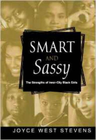 Smart and Sassy The Strengths of Inner-City Black Girls