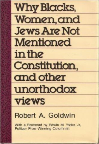 why-blacks-women-and-jews-are-not-mentioned-in-the-constitution-and-other-unorthodox-views