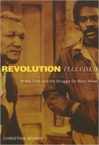 revolution-televised-prime-time-and-the-struggle-for-black-power