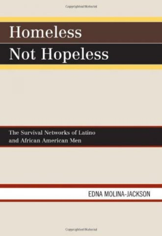 homeless-not-hopeless-the-survival-networks-of-latinos-and-african-american-men