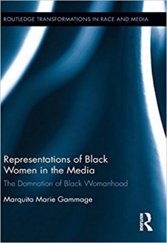 Representations of Black Women in the Media The Damnation of Black Womanhood