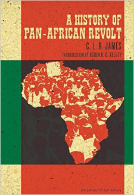 A History of Pan African Revolt by C. L. R. James