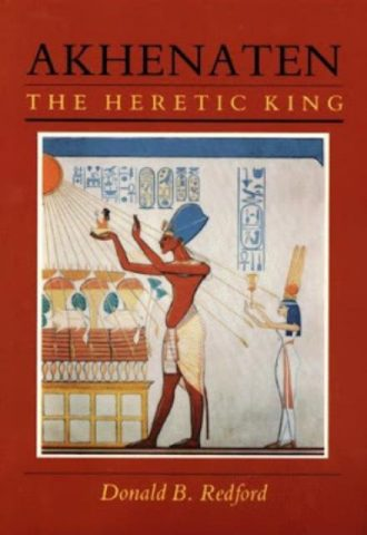 Akhenaten The Heretic King