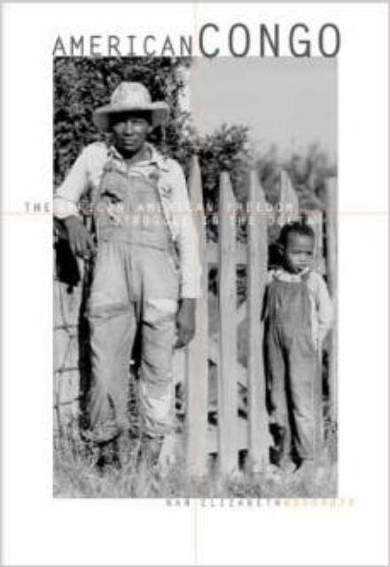American Congo The African American Freedom Struggle in the Delta