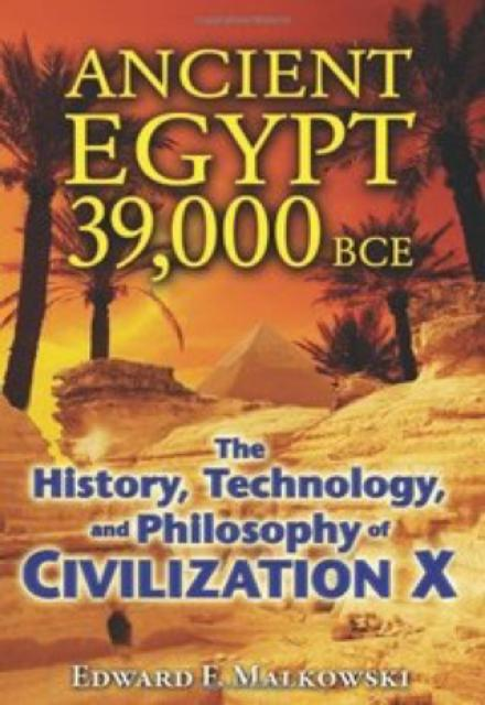 Ancient Egypt 39000 BCE The History Technology and Philosophy ofCivilization X