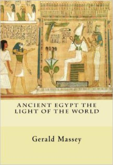 Ancient Egypt The Light of the World Vol. 1 and 2