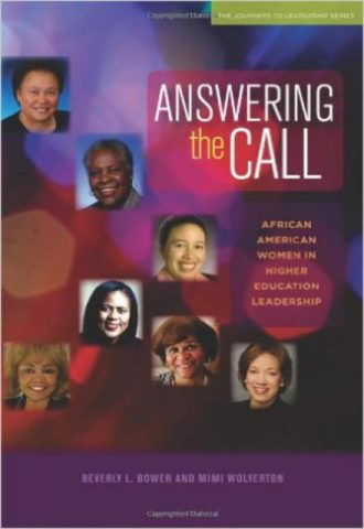 Answering the Call African American Women in Higher Education Leadership