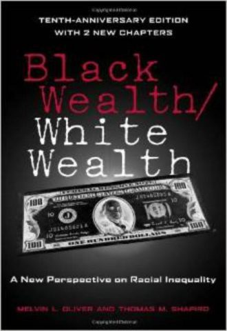 Black Wealth White Wealth - A New Perspective on Racial Inequality
