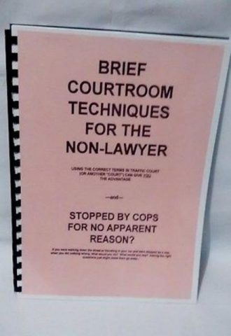 Brief Courtroom Techniques For The Non lawyer
