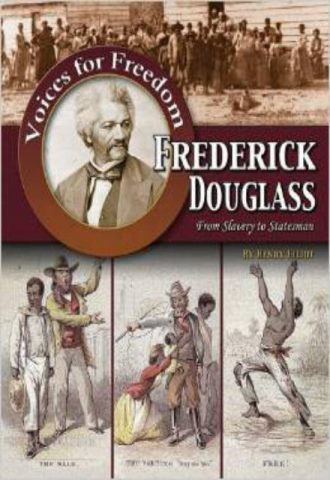Frederick Douglass From Slavery to Statesman