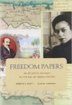 Freedom Papers An Atlantic Odyssey in the Age of Emancipation