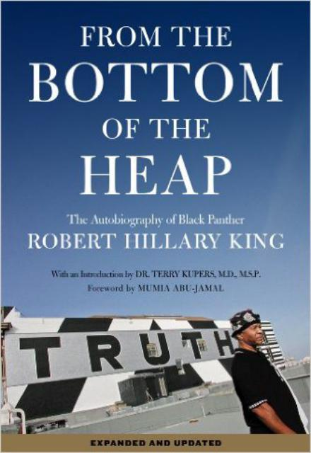 From The Bottom Of The Heap The Autobiography Of Black Panther Robert Hillary King