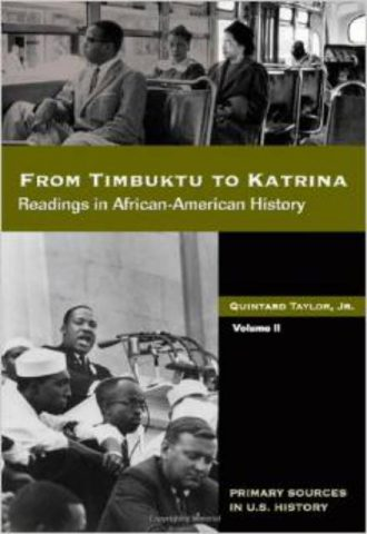 From Timbuktu to Katrina Sources in African American History Volume 2