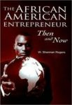 The African American Entrepreneur Then and Now