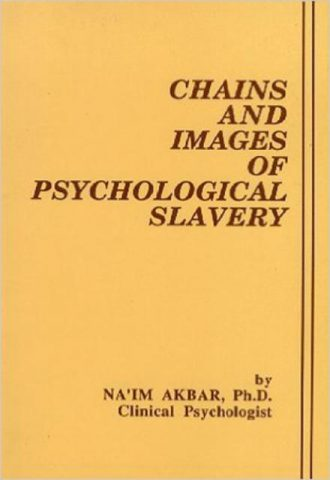 Chains and Images of Psychological Slavery by Na'Im Akbar (Audio Book)