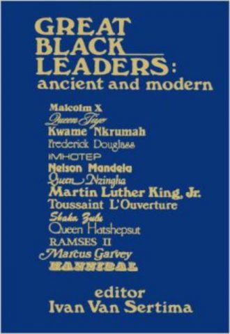 Great Black Leaders Ancient and Modern