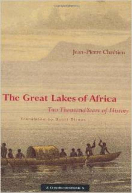 The Great Lakes of Africa Two Thousand Years of History