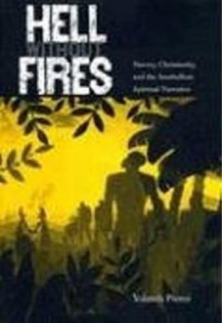 Hell Without Fires Slavery, Christianity, and the Antebellum Spiritual Narrative